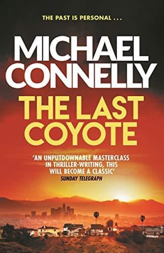 Michael Connelly - The Last Coyote